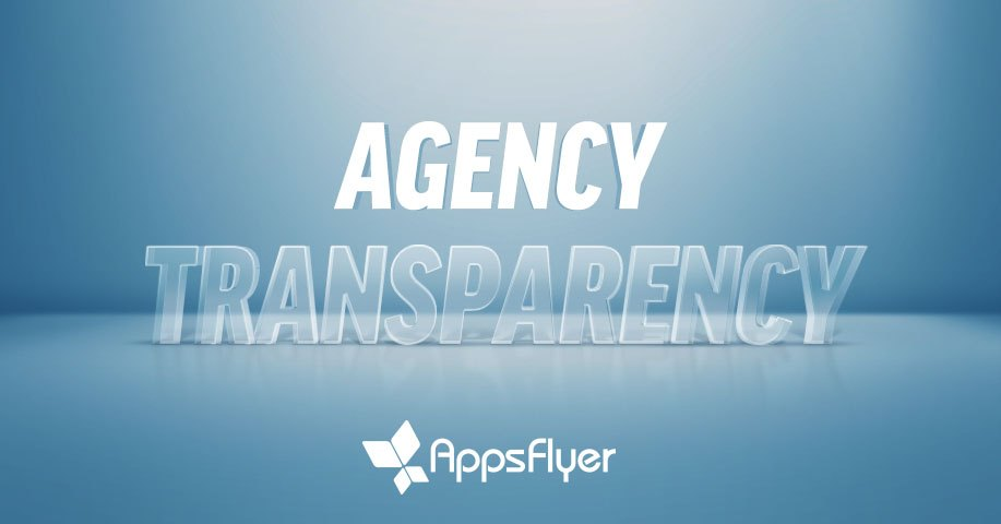enabling a new generation of agency transparency appsflyer chinese